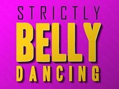 Strictly Belly Dancing Live