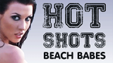 Hot Shots Beach Babes Live