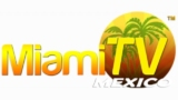 Miami TV Mexico Live