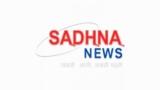 Sadhna News Live
